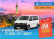 Night - Incheon International Airport To Seoul City (9 Seater)